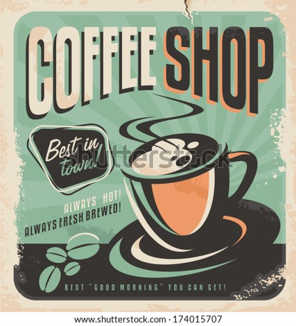 Retro poster for coffee shop on old paper texture. Vintage magazine ad design with hot, fresh brewed coffee. Coffee cup and coffee beans, vector illustration. - stock vector