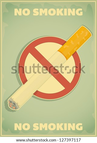 Retro poster - The Sign No Smoking in Vintage Style - Vector illustration - stock vector