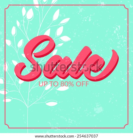 Retro sale poster with grunge texture. Up to 80% off. Vector banner for spring and summer clearance. - stock vector