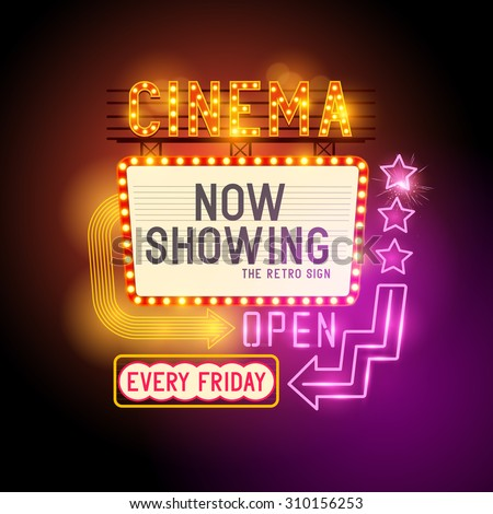 Retro Showtime Sign. Theatre cinema retro sign with glowing neon signs. Vector illustration. - stock vector