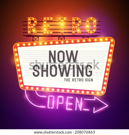 Retro Showtime Sign. Theatre cinema Sign with a glamorous feel. Vector illustration. - stock vector