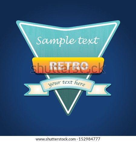 retro sign. vector illustration - stock vector