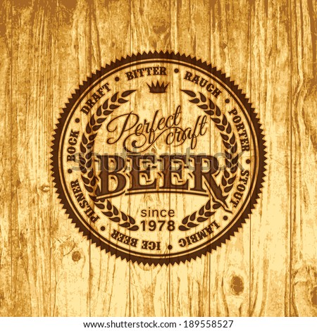 Retro styled label of pub or craft brewery beer scorched on wood - stock vector