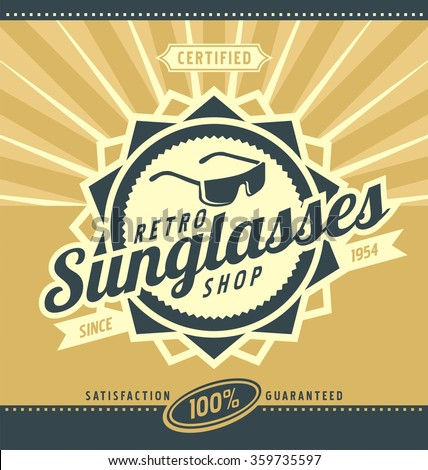Retro sunglasses shop poster design. Creative flyer template for glasses and accessories. Vintage shop emblem and logo layout. Old fashioned ad concept. - stock vector
