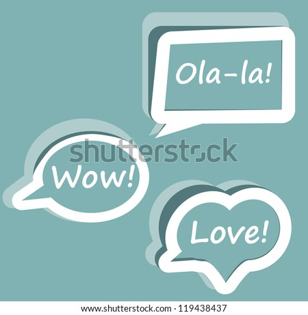 Retro Vector speech bubble for dialogue with text Wow love Ola-la easy to change   blue icons template for presentation - stock vector