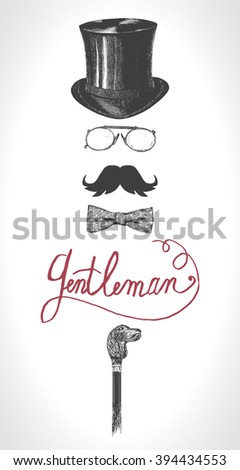 Retro, vintage gentleman  set. Top hat, moustache, cane, eye-glasses and bow tie. Gentlemen icon set vector. Hand drawn illustration - stock vector
