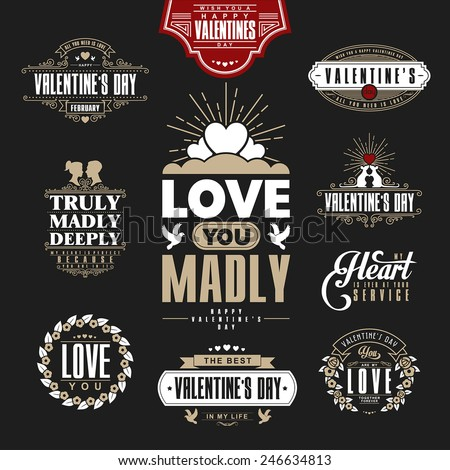 Retro Vintage Insignias or Logotypes set for st.Valentine's day. Vector tags, calligraphic and typographic elements,signs, logos, labels, badges and objects.  - stock vector