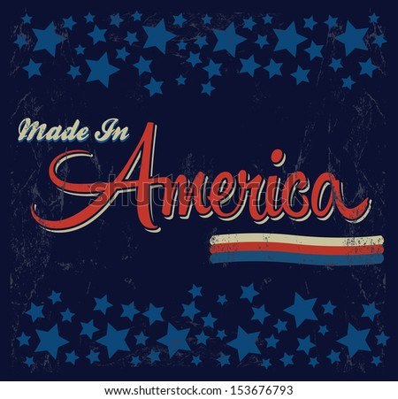 Retro - Vintage Made in America Sign - Vector - Grunge effects can be easily removed. - stock vector