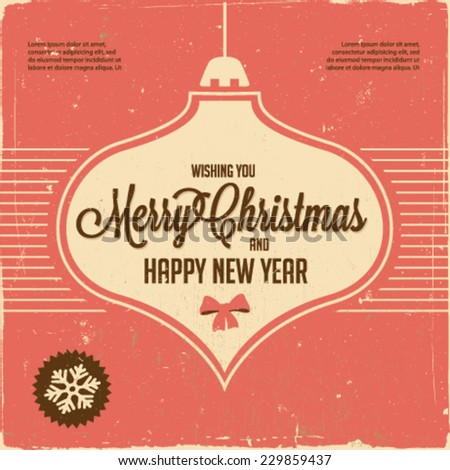 Retro Vintage Merry Christmas and Happy New Year Background for Greeting Card, Poster, Label and Other Decoration Surface with Typographic Elements - stock vector