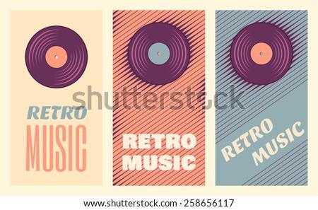 Retro, vintage vinyl record banners. Three retro music templates. Soft colored design elements - stock vector