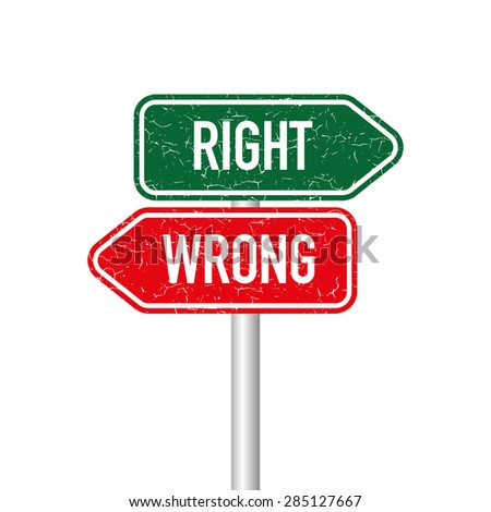 Right and Wrong Signpost - stock vector