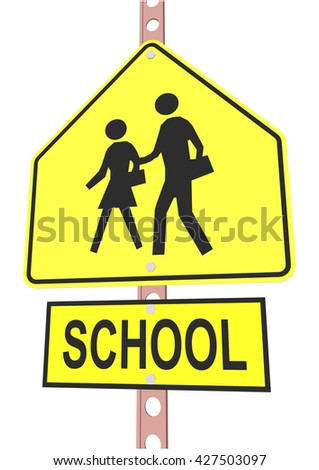 "road sign and a sign with the text ""SCHOOL"" - stock vector"