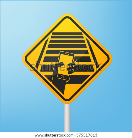 Road sign warn pedestrians not use smartphone - stock vector