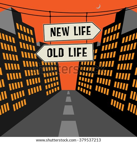 Road sign with opposite arrows and text New Life - Old Life, vector illustration - stock vector