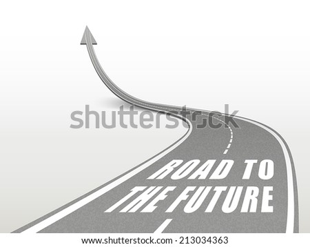 road to the future word on highway road going up as an arrow - stock vector