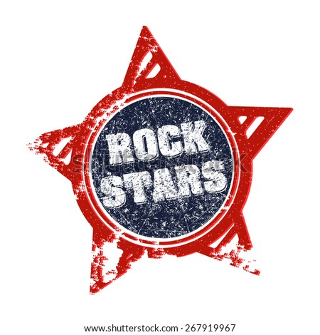 Rock stars grunge design in rubber stamp style. - stock vector