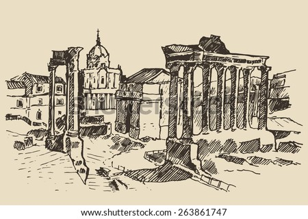 Roman Forum, Ruins in Rome (Landmark in Rome, Italy), vintage engraved illustration, hand drawn, sketch - stock vector