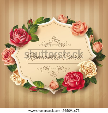 Romantic vintage card with roses. Vector eps 10. - stock vector