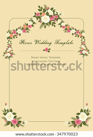 Roses Wedding vector template: for Wedding Invitation card / Valentines template and other related events that filled with love and harmony. - stock vector
