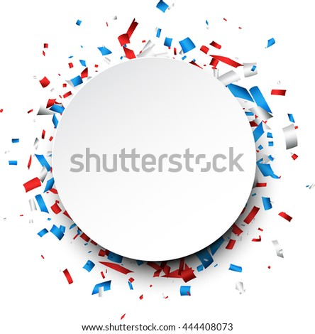 Round background with red, white, blue confetti. Vector illustration. - stock vector