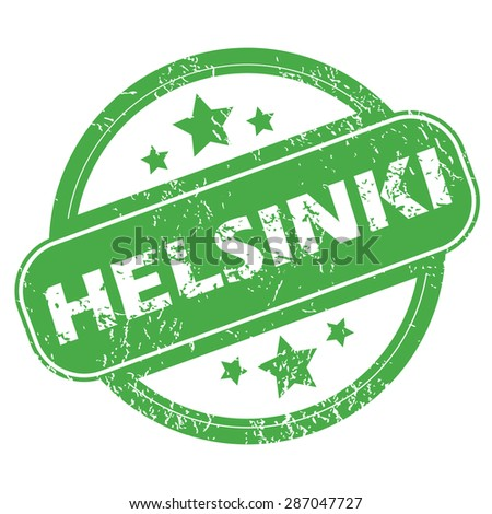 Round green rubber stamp with name Helsinki and stars, isolated on white - stock vector