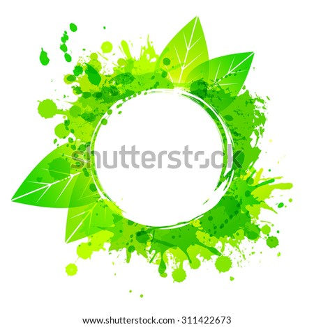 Round green vector background with leaves and paint splashes. Frame. - stock vector