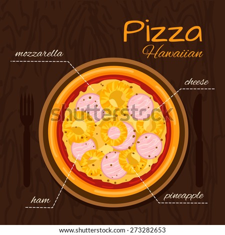 Round hot delicious tasty Hawaiian pizza in flat style. Vector illustration of pizza with mozzarella, cheese, ham, pineapple. - stock vector