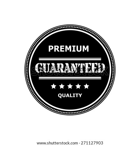 Round logo, sticker, medal isolated on a white background. Label design for your product. Vector illustration. Premium quality is guaranteed! - stock vector