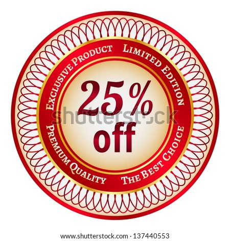 Round red and gold sticker or label on 25 percent discount - stock vector