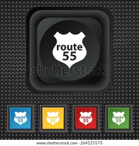 Route 55 highway icon sign. symbol Squared colourful buttons on black texture. Vector illustration - stock vector