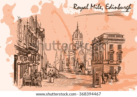 Royal Mile street panorama. Edinburgh, Scotland, the UK. Sketch imitating ink pen drawing with a grunge background on a separate layer. EPS10 vector illustration. - stock vector