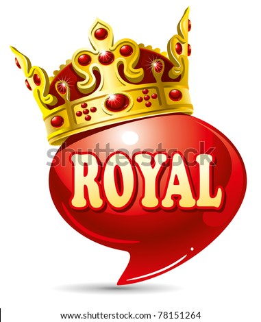 Royal speech bubble with gold crown - stock vector