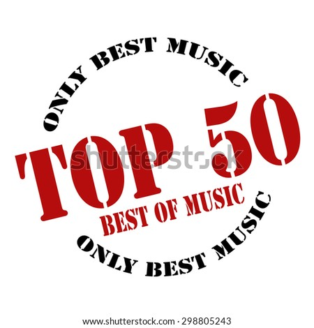 Rubber stamp with text Top 50-Best Music,vector illustration - stock vector