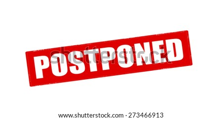 Postponed Stock Photos, Images, & Pictures | Shutterstock