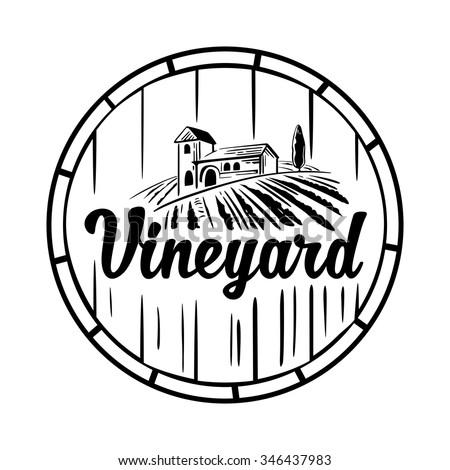 Rural landscape with villa, vineyard, wooden barrel, fields and hills. Black and white vintage vector illustration for label, poster, logotype, icon. - stock vector