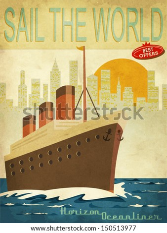 Sail the World - Vintage poster with ocean-liner and cityscape - stock vector