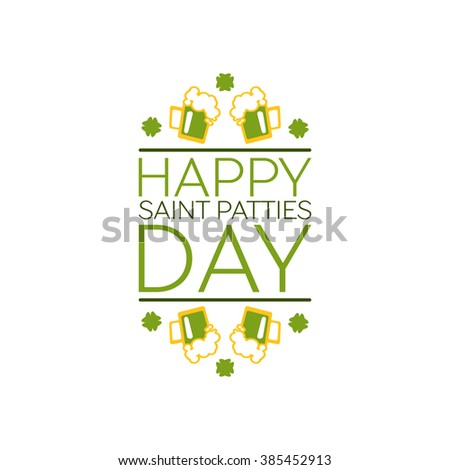 Saint Patricks Day Flat Style Typographical Element with  Green Beer and Shamrocks. Happy saint patties day - stock vector