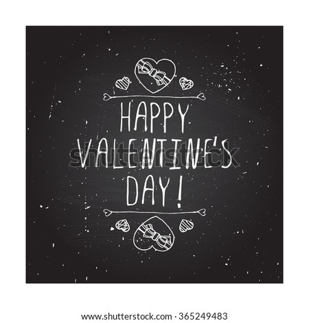 Saint Valentines day greeting card.  Happy Valentines day. Typographic banner with text and doodle heart shaped chocolate candies on chalkboard background. - stock vector