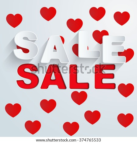 Sale background with red hearts and cut words SALE.  - stock vector