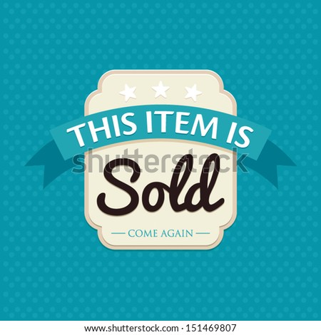 Sale badge, SOLD item, discount promotion seal concept, vector illustration - stock vector