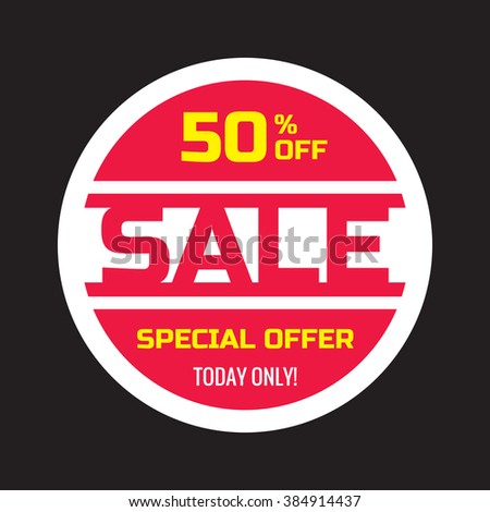 Sale concept vector banner - 50% off - special offer today only. Sale circle vector sticker in red color. Sale creative vector banner. 50% discount vector layout design. Sale vector banner template. - stock vector