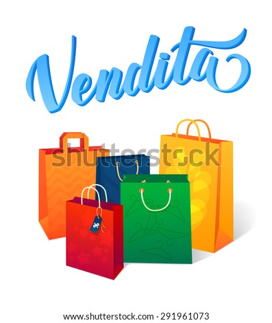 "Sale vector illustration. ""Sale"" Italian language calligraphic inscription. Colored shopping bags. Blank shopping bags for sale - stock vector"
