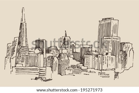 San Francisco, big city architecture, vintage engraved illustration, hand drawn, sketch - stock vector