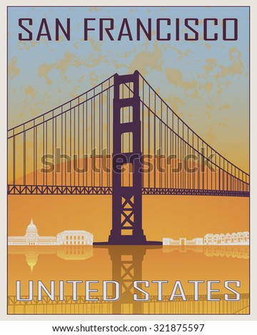 San Francisco vintage poster in orange and blue background with white skyline in editable vector file - stock vector