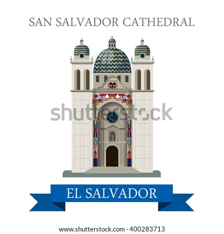 San Salvador Cathedral in El Salvador. Flat cartoon style historic sight showplace attraction web site vector illustration. World countries vacation travel Central America sightseeing collection. - stock vector