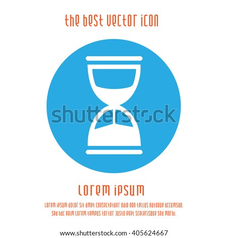 Sand clock simple isolated vector icon symbol. Time running logo sign. - stock vector