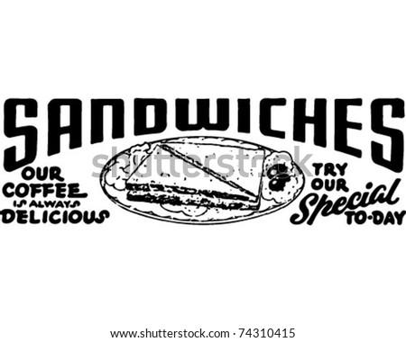 Sandwiches - Retro Ad Art Banner - stock vector