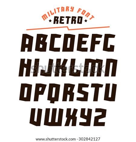 Sanserif geometric font in military style. Black font on white background - stock vector