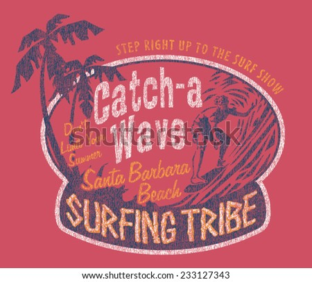Santa Barbara surfing, vintage prints for sports wear in custom colors, grunge effect in separate layer - stock vector