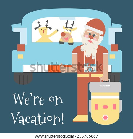 Santa Claus and Dears are on Vacation with a Truck - stock vector